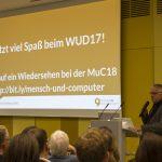 Andreas Lehmann bei der Eröffnung. Slide mit dem Schriftzug: Jetzt viel Spaß beim WUD17! ... auf ein Wiedersehen bei der MuC18.